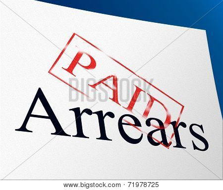 Paid Arrears Means Pay Payment And Bills
