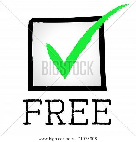 Free Tick Indicates No Cost And Approved