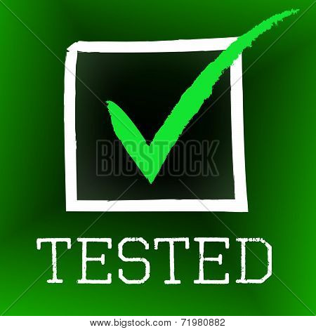 Tick Tested Indicates Confirmed Ratified And Excellence