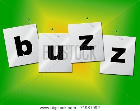 Buzz Word Indicates Public Relations And Publicity