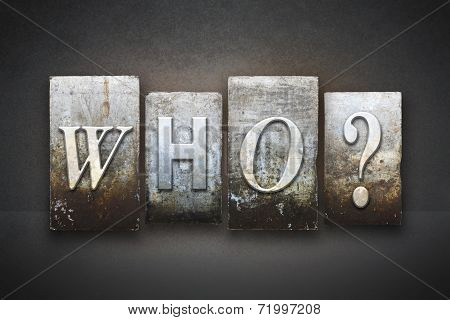 Who? Letterpress
