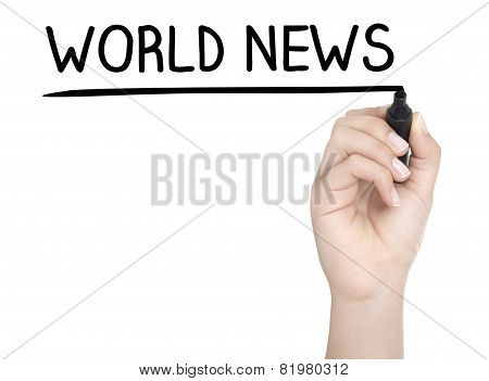 Hand With Pen Writing World News On Whiteboard