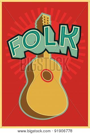 Folk festival poster with guitar. Vector illustration.