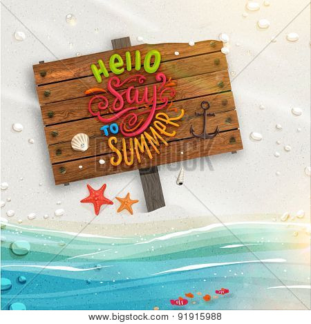 Ocean and Beach Sand. Wooden Plaque with Lettering. Sunshine. Sea shells, anchor and starfish on the beach. Sand as background for summer design. Calligraphic design element. Sea Water with Waves.