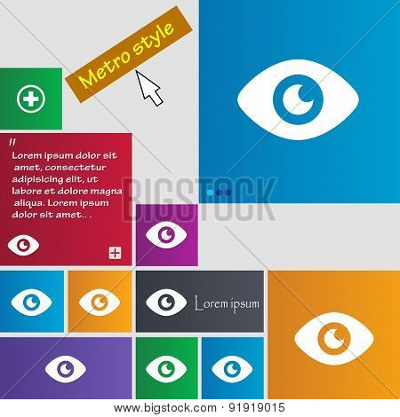 Eye, Publish Content Icon Sign. Metro Style Buttons. Modern Interface Website Buttons With Cursor Po