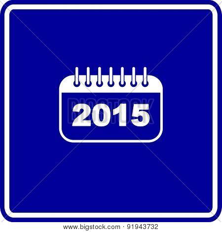 2015 calendar sign