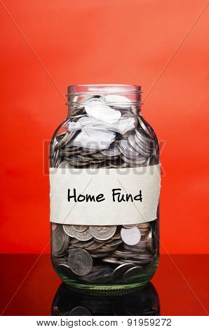 Home Fund - Financial Concept