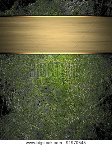 Grunge Green Background (texture) With Gold Nameplate. Element For Design. Template For Design. Abst