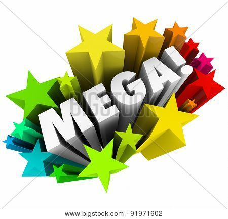 Mega word in white 3d letters surrounded by colorful stars or fireworks to illustrate or advertise a big, giant event or sale