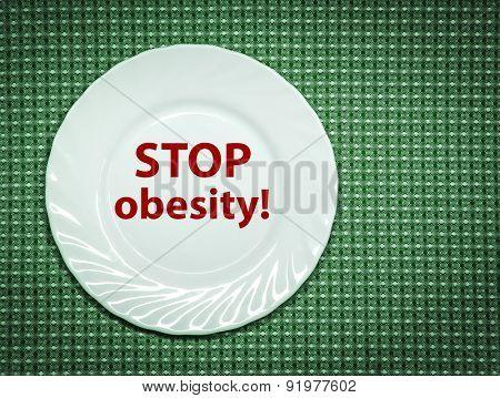 Stop obesity. Concept photo