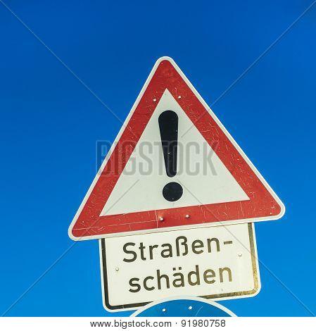 Sign Strassenschaeden (road Damage)