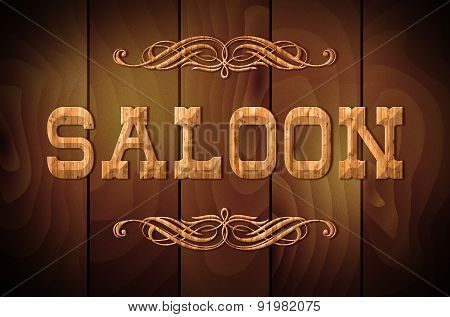 Wooden Sign Saloon On A Wooden Background