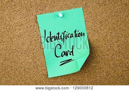 Identification Card Written On Green Paper Note