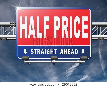half price sale sign 50% sales reduction