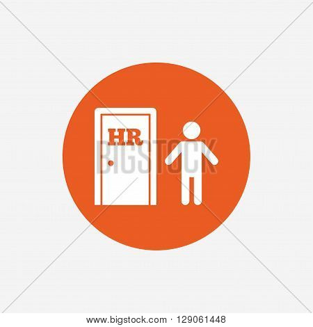 Human resources sign icon. HR symbol. Workforce of business organization. Man at the door. Orange circle button with icon. Vector