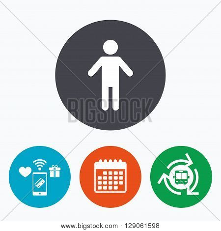 Human male sign icon. Man Person symbol. Male toilet. Mobile payments, calendar and wifi icons. Bus shuttle.