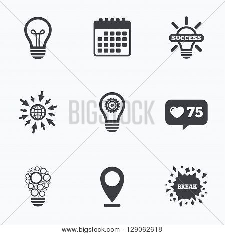 Calendar, like counter and go to web icons. Light lamp icons. Circles lamp bulb symbols. Energy saving with cogwheel gear. Idea and success sign. Location pointer.