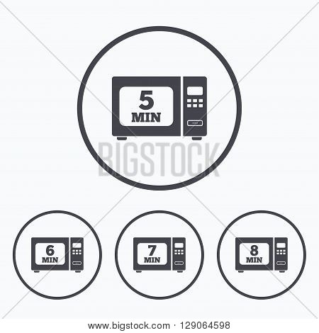 Microwave oven icons. Cook in electric stove symbols. Heat 5, 6, 7 and 8 minutes signs. Icons in circles.