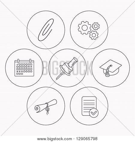 Graduation cap, pushpin and diploma icons. Safety pin linear sign. Check file, calendar and cogwheel icons. Vector