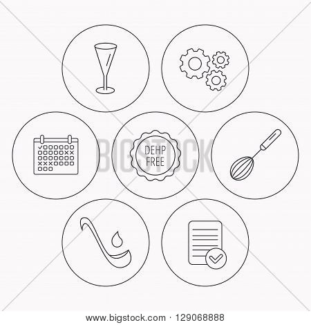 Soup ladle, glass and whisk icons. DEHP free linear sign. Check file, calendar and cogwheel icons. Vector