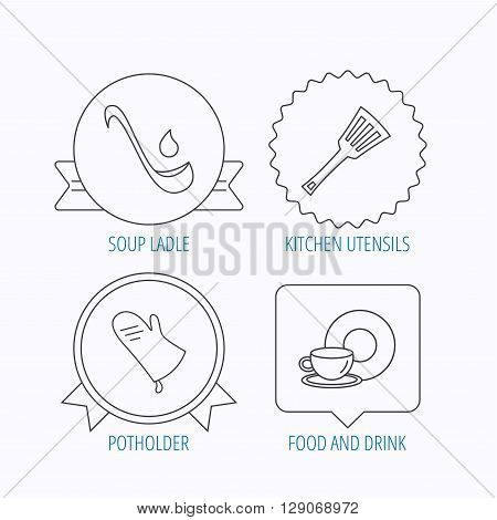 Soup ladle, potholder and kitchen utensils icons. Food and drink linear signs. Award medal, star label and speech bubble designs. Vector