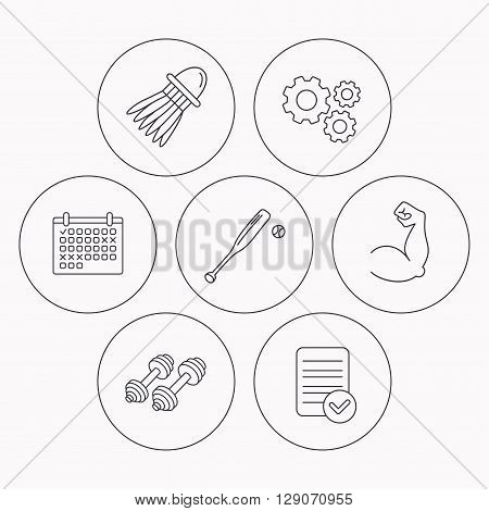Fitness sport, biceps and baseball icons. Badminton linear sign. Check file, calendar and cogwheel icons. Vector