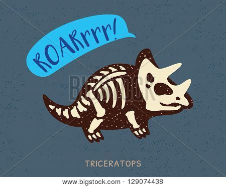 Cartoon card with a triceratops skeleton and text Roar. Fossil of a Triceratops dinosaur skeleton. Cute dinosaur on blue background