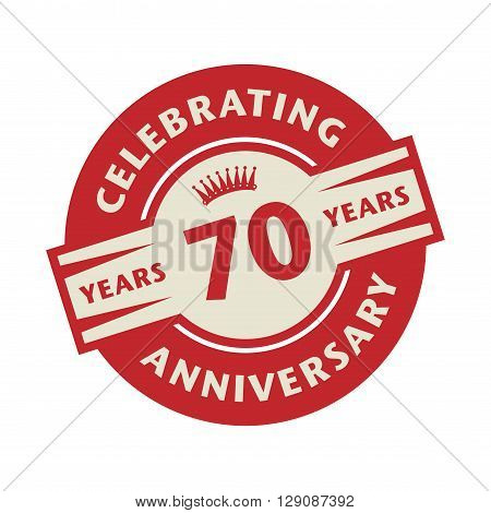 Stamp or label with the text Celebrating 70 years anniversary, vector illustration