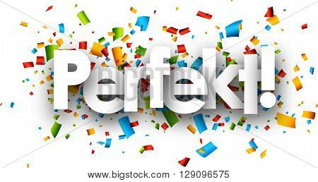 Perfect paper background with color confetti, German. Vector illustration.