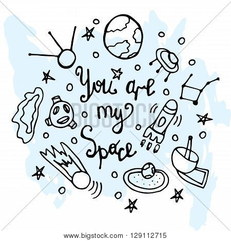 You're my sign lettering liner space planet background