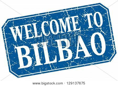 welcome to Bilbao blue square grunge stamp