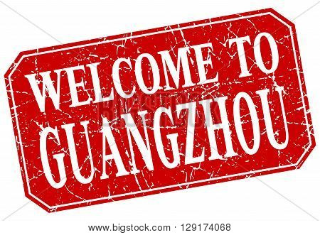welcome to Guangzhou red square grunge stamp