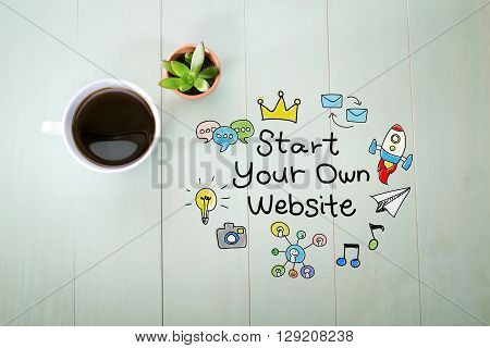 Start Your Own Website Concept With A Cup Of Coffee