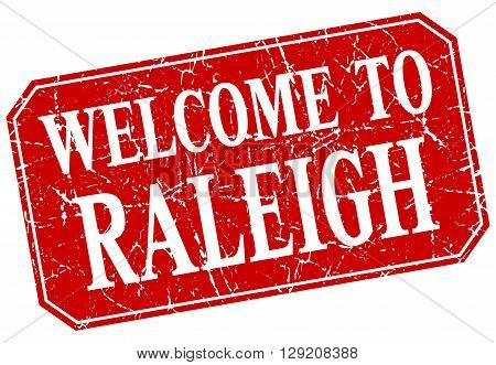 welcome to Raleigh red square grunge stamp