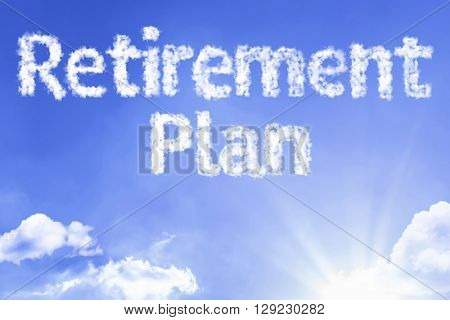Retirement Plan cloud word with a blue sky