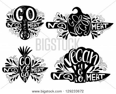 Go Vegan.No meat.Typographic print with pepper, broccoli, carrots, mushrooms and knife.Hand draw inspirational eco poster.Healthy food vector illustration.Print posters, advertising banners, menus of restaurants and shops organic food,