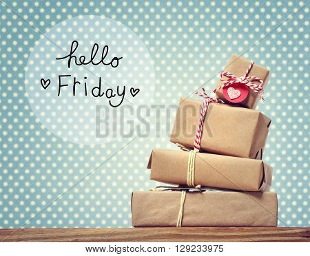 Hello Friday Message With Gift Boxes