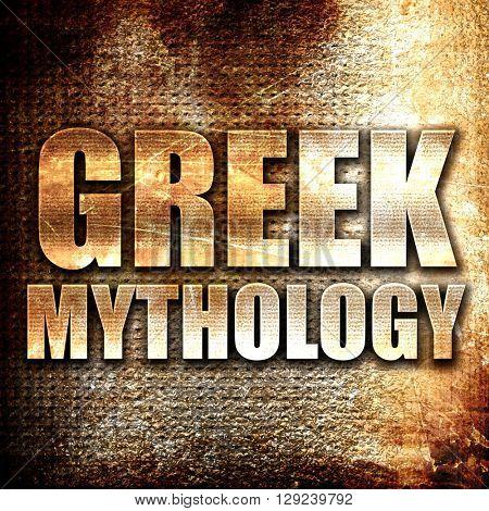 greek mythology, rust writing on a grunge background