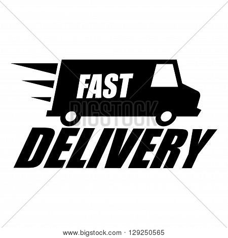 Vector black fast delivery icon on white background. Express delivery icon. Free delivery icon.
