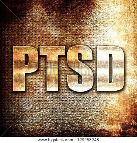 ptsd, rust writing on a grunge background