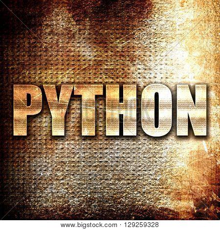 python computer language, rust writing on a grunge background