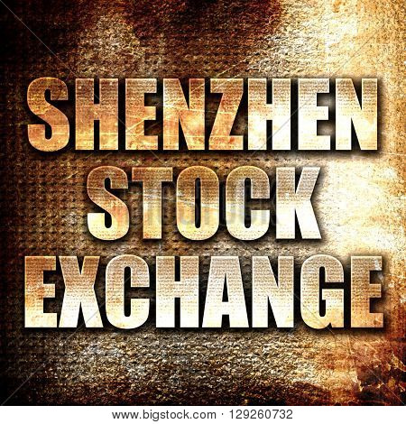 shenzhen stock exchange, rust writing on a grunge background