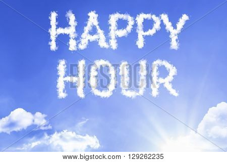 Happy Hour cloud word with a blue sky