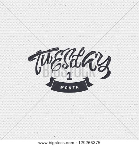 Tuesday- insignia is made with the help of lettering and calligraphy skills, use the right typography and composition.