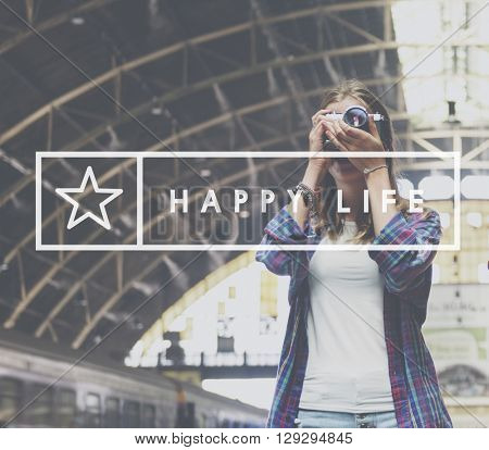 Happy Life Feel Good Happiness Live Concept