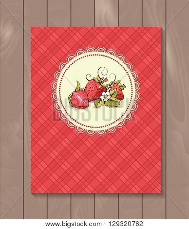 Vector restaurant brochure, menu design. Vector cafe template with hand-drawn graphic. Food flyer. Strawberry with branch and flowers on the checkered  background.  Wood backdrop.