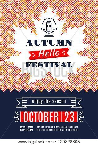 Fall Festival template posters. Autumn harvest festival. Colorful dotted background with a silhouette of the maple leaf.