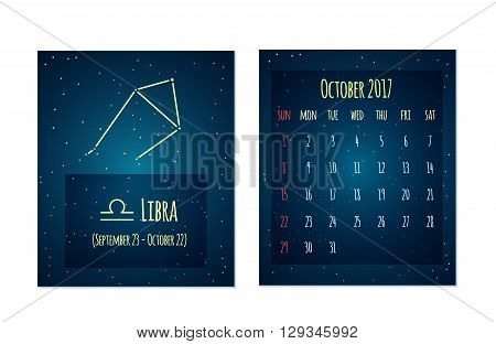 Vector calendar for October 2017 in the space style. Calendar with the image of the Libra constellation in the night starry sky. Elements for creative design ideas of your calendar