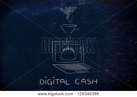 Coins Dropped Into Laptop's Virtual Wallet, Caption Digital Cash