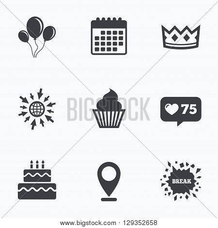 Calendar, like counter and go to web icons. Birthday crown party icons. Cake and cupcake signs. Air balloons with rope symbol. Location pointer.